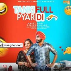 Tanki Full Pyar Di song download by Happy Deol