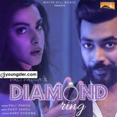 Diamond Ring song download by Pali Padda