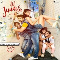 Dil Juunglee song download by Guru Randhawa