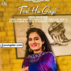 Teri Ho Gayi song download by Ranvir Kaur