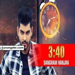 3:40 song download by Sangram Hanjra
