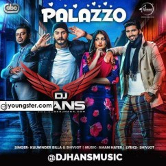Palazzo DJ Hans Remix song download by Kulwinder Billa