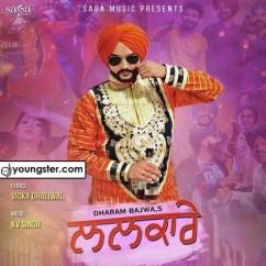 Lalkare song download by Dharam Bajwa