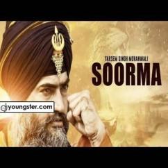Soorma song download by Tarsem Singh Moranwali