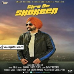 Sire De Shokeen song download by Jotti Dhillon