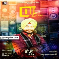 Dj Te Fire song download by Pamma Dumewal