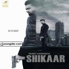 Shikaar Parry Sarpanch mp3