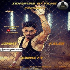 Enmity song download by Jimmy Kaler