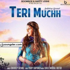 Teri Muchh song download by Sukhdeep Grewal