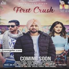 First Crush song download by Royalpreet Singh