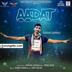 Aadat song download by Darshan Lakhewala