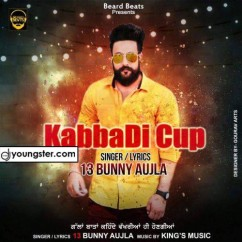 Kabaddi Cup song download by 13 Bunny Aujla