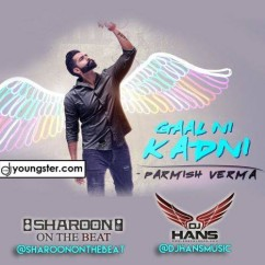 Gaal Ni Kadni Remix song download by Dj Hans