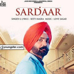 Sardaar song download by Seeti Nagra