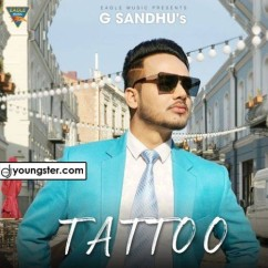 Tattoo song download by G Sandhu