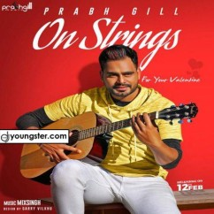 On Strings song download by Prabh Gill