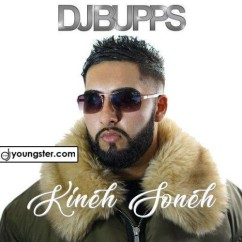 Kineh Soneh song download by DJ Bupps