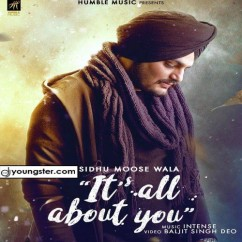 Its All About You song download by Sidhu Moosewala