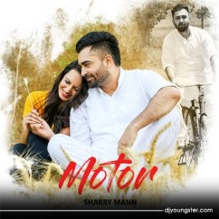 Motor song download by Sharry Maan