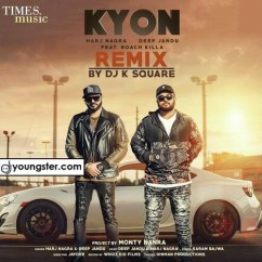 Kyon Remix song download by DJ K Square