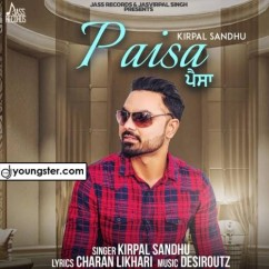 Paisa song download by Kirpal Sandhu