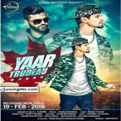 Yaar Trudeau song download by Kambi
