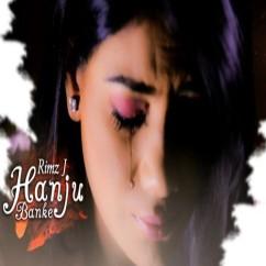 Hanju Banke song download by Rimz J