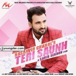 Teri Saunh song download by Hasanvir Chahal