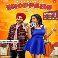 Shoppang song download by Inder Dosanjh