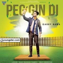 Peg Gin Di song download by Garry Bawa