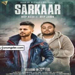 Sarkaar song download by Deep Kalsi