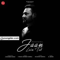 Jaan Lain Tak song download by Nachhatar Gill