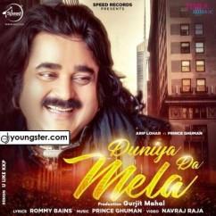 Duniya Da Mela song download by Arif Lohar