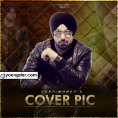 Cover Pic song download by Deep Money