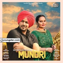 Mundri song download by Veet Baljit,Deepak Dhillon