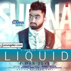 Liquid song download by Sumna Sidhu