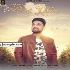 Preet Kahani song download by Param