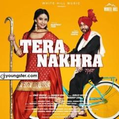 Tera Nakhra song download by Babbu Gurpal
