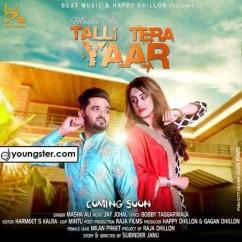 Talli Tera Yaar song download by Masha Ali