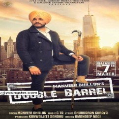 Double Barrel song download by Manveer Dhillon