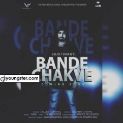 Bande Chakve Daljeet Chahal mp3
