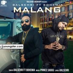 Malang song download by Balsehri,Bohemia