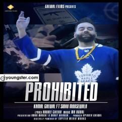 Prohibited song download by Sidhu Moose Wala,Kamal Grewal