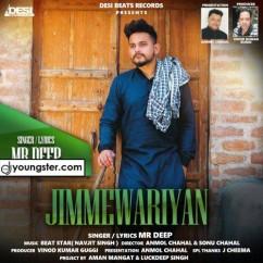 Jimmewariyan song download by Mr Deep
