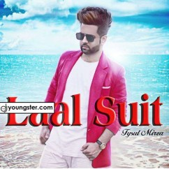 Laal Suit song download by Fysul Mirza