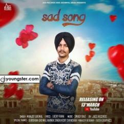 Sad Song song download by Manjot Grewal