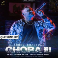 Ghora 3 song download by Benny Dhaliwal