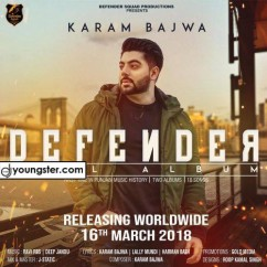 Defender Dual Album song download by Karam Bajwa