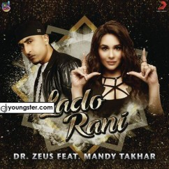 Lado Rani song download by Mandy Takhar