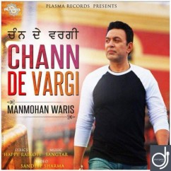 Chann De Vargi song download by Manmohan Waris